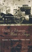 Girls and Women, Men & Boys: Gender in Taradale 18861930