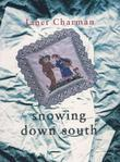 Snowing Down South: Poems by Janet Charman