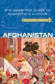 Afghanistan: [The Essential Guide to Customs & Culture]