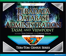 Teradata Database Administration - Tasm and Viewpoint