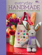 Everyday Handmade: 22 Practical Projects for the Modern Sewist
