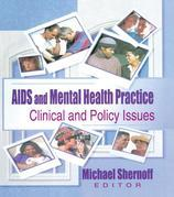 AIDS and Mental Health Practice: Clinical and Policy Issues