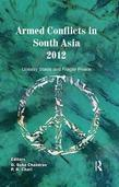 Armed Conflicts in South Asia 2012: Uneasy Stasis and Fragile Peace: Uneasy Stasis and Fragile Peace