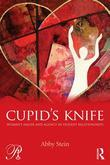 Cupid's Knife: Women's Anger and Agency in Violent Relationships