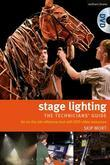 Stage Lighting - The Technicians Guide: An On-The-Job Reference Tool