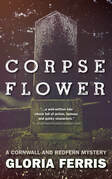 Corpse Flower: A Cornwall and Redfern Mystery