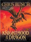 Knighthood of the Dragon: Dragonmaster, Book Two