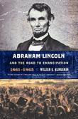 Abraham Lincoln and the Road to Emancipation, 1861-1865