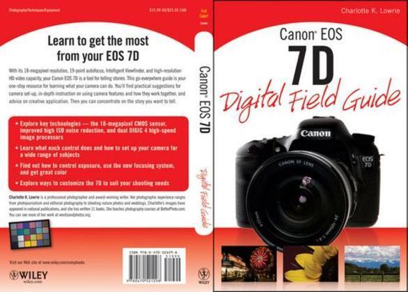 Canon EOS 7D Digital Field Guide