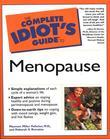 The Complete Idiot's Guide to Menopause