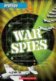 Profiles #7: War Spies
