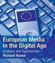 European Media in the Digital Age: Analysis and Approaches