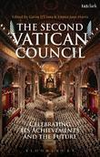 The Second Vatican Council: Celebrating Its Achievements and the Future