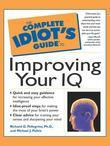 The Complete Idiot's Guide to Improving Your IQ