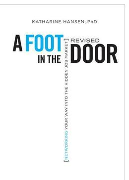 A Foot in the Door: Networking Your Way into the Hidden Job Market