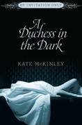 A Duchess in the Dark