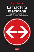 La fractura mexicana