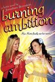 Burning Ambition: A Hottie Novel