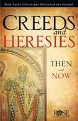 Creeds and Heresies