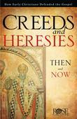 Creeds and Heresies