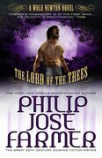 Lord of the Trees (Secrets of the Nine #2): A Wold Newton Parallel Universe Novel: A Wold Newton Parallel Universe Novel