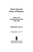 Music from the House of Hammer: Music in the Hammer Horror Films, 1950-1980