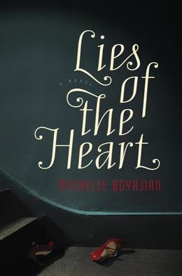 Lies of the Heart: A Novel