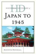 Historical Dictionary of Japan to 1945