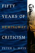 Fifty Years of Hemingway Criticism