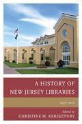 A History of New Jersey Libraries, 1997-2012