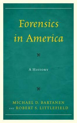 Forensics in America: A History