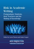 Risk in Academic Writing: Postgraduate Students, their Teachers and the Making of Knowledge