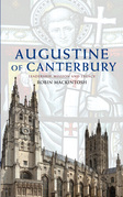 Augustine of Canterbury: Leadership, Mission and Legacy