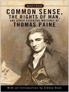 Common Sense, The Rights of Man and Other Essential Writings of ThomasPaine