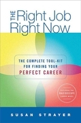 The Right Job, Right Now