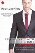 Talking Dirty With the Boss: A Talking Dirty Novel