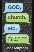 God, Church, etc.: What you need to know