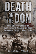 Death on the Don: The Destruction of Germany's Allies on the Eastern Front, 1941-1944