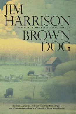 Brown Dog: Novellas