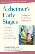 Alzheimer's Early Stages: First Steps for Family, Friends, and Caregivers