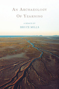 An Archaeology of Yearning