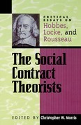 The Social Contract Theorists: Critical Essays on Hobbes, Locke, and Rousseau