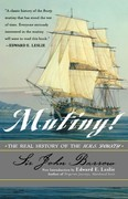 Mutiny!: The Real History of the H.M.S. Bounty