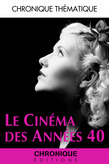 Le Cinéma des années 40