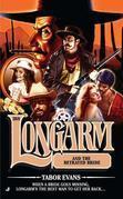 Longarm #388: Longarm and the Betrayed Bride