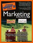 The Complete Idiot's Guide to Marketing, 2nd Edition
