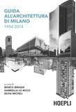 Guida all'architettura di Milano 1954-2014