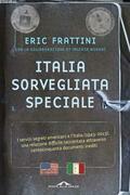 Italia, sorvegliata speciale