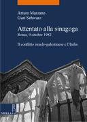 Attentato alla sinagoga. Roma, 9 ottobre 1982