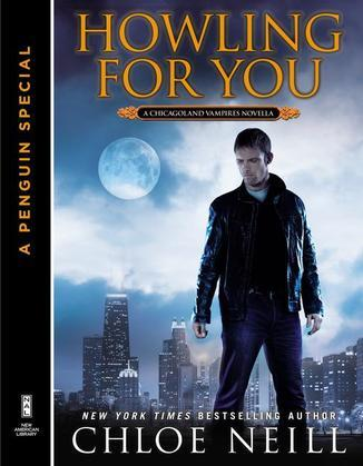 Howling For You: A Chicagoland Vampires Novella (A Penguin Special from New American Library)